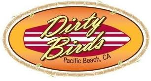 Dirty Birds in Pacific Beach